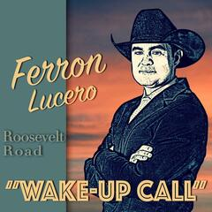 Wake-up Call (feat. Roosevelt Road)