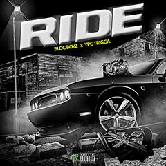 Ride (feat. Ypc Trigga)