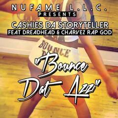 Bounce Dat Azz (feat. DreadHead & Charvez Rap God)