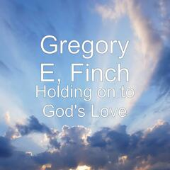 Holding on to God's Love