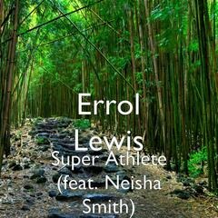 Super Athlete (feat. Neisha Smith)