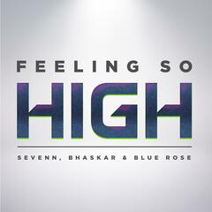 Feeling So High (Extended Mix)
