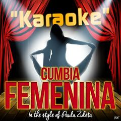Cumbia Femenina (In the Style of Paula Zuleta) [Karaoke Version]