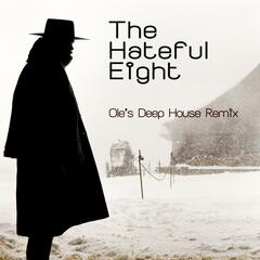 The Hateful Eight (Ole's Deep House Remix)