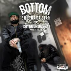 Bottom (feat. Chyno on da Beat)