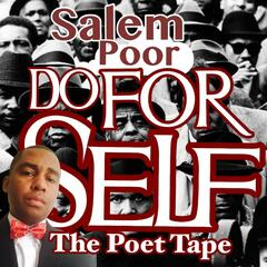 Do for Self: The Poet Tape