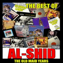 The Best of Al Shid: The Old Maid Years