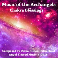Music of the Archangels: Chakra Blessings