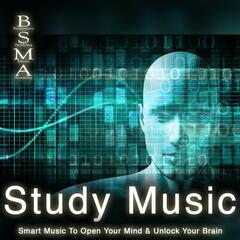 Study Music: Smart Music to Open Your Mind & Unlock Your Brain