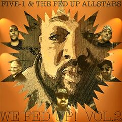 We Fed up!, Vol. 2