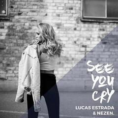 See You Cry (feat. Daniel Ceder)