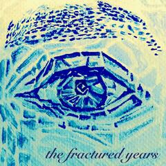 The Fractured Years