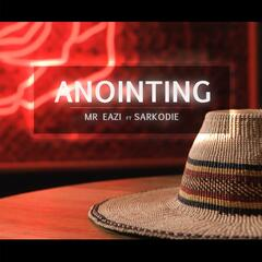 Anointing (feat. Sarkodie)