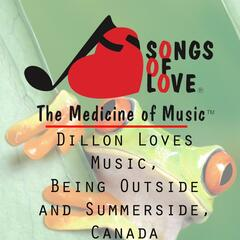 Dillon Loves Music, Being Outside and Summerside, Canada