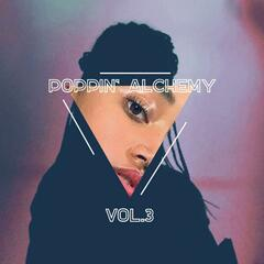 Poppin' Alchemy, Vol. 3