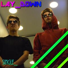 Lay Down (feat. Dom Bailey)
