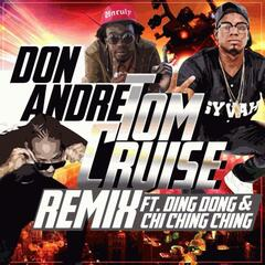 Tom Cruise (Remix) [feat. Ding Dong & Chi Ching Ching]