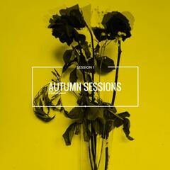 Autumn Sessions (Session 1)