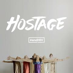 "Hostage (From ""#endHIV"")"