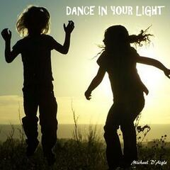 Dance in Your Light