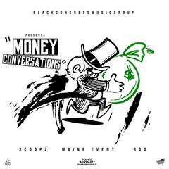 Money Conversation (feat. Maine Event & Rod)