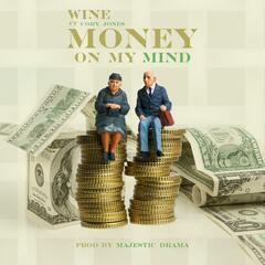 Money on My Mind (feat. Cory Jones)