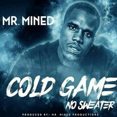 Cold Game No Sweater