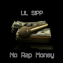 No Rap Money