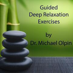 Guided Deep Relaxation Exercises