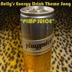 "Nellys Energy Drink ""Pimp Juice"" Theme Song"