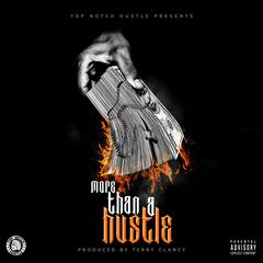 More Than a Hustle (feat. Kid Wisco)