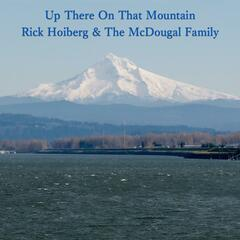 Up There on That Mountain (feat. the McDougal Family)