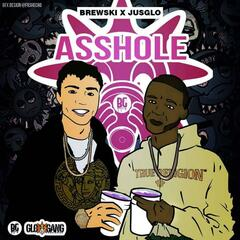 Asshole (feat. JusGlo)