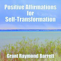 Positive Affirmations for Self-Transformation