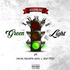 Green Light (feat. Caviar, Problema Lirical & Self-Titled)