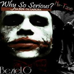 Why so Serious? (Freestyle)