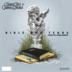 Bible & Tears (feat. Gabriel Orengo)