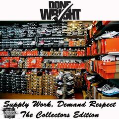 Supply Work, Demand Respect (The Collectors Edition)