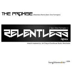 The Promise (Relentless Remix) [feat. Clive Farrington]