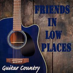 Friends in Low Places - Guitar Country