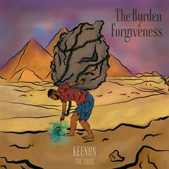The Burden of Forgiveness