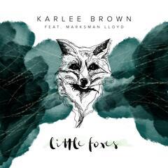Little Foxes (feat. Marksman Lloyd)
