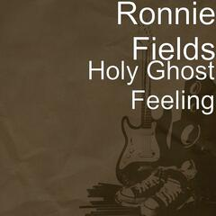 Holy Ghost Feeling