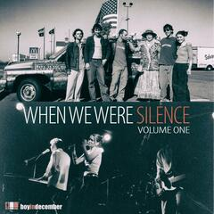 When We Were Silence, Vol. 1