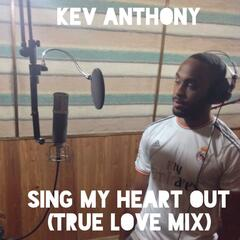 Sing My Heart Out (True Love Mix)