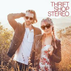 Thrift Shop Stereo