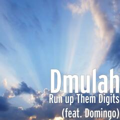 Run up Them Digits (feat. Domingo)