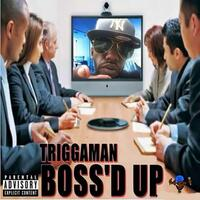 Boss'd Up (feat. Mike Geez)