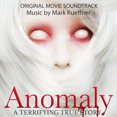 Anomaly (Original Motion Picture Soundtrack)