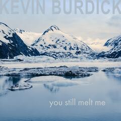 You Still Melt Me (feat. Lisa Benson)